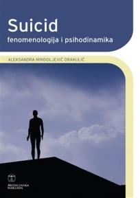Suicid: Fenomenologija i psihodinamika