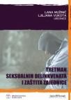 Tretman seksualnih delikvenata i zaštita zajednice