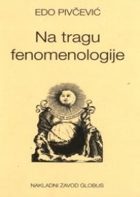 Na tragu fenomenologije