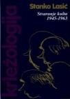 Krležologija – knjiga 4–Stvaranje kulta 1945-1963
