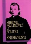 Mihovil Pavlinović u politici i književnosti