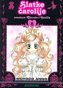 Sugar Sugar Rune 8 - Slatke čarolije - Avanture Chocole i Vanille