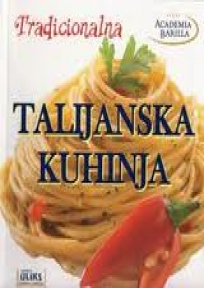 Tradicionalna talijanska kuhinja