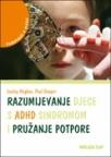 Razumijevanje djece s ADHD sindromom i pružanje potpore