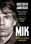 Mik: Burni život i ludi genij Mika Džegera