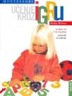 Montessori: Učenje kroz igru