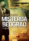 Misterija Beograd: Izgubljeni artefakt