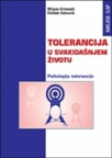 Tolerancija u svakidašnjem životu - Psihologija tolerancije