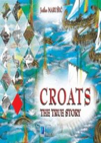 Croats - The true story