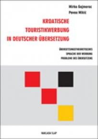 Kroatische Touristikwerbung in deutscher Übersetzung