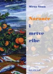 Naranče i mrtve ribe