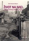 Život na ivici - stanovanje sirotinje u Beogradu 1919-1941