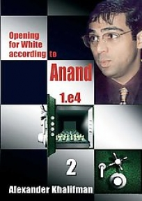 Opening for White According to Anand 1. e4, Volume 2 (Repertoire Books)