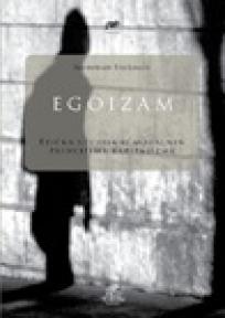 Egoizam - etička studija o moralnim principima kapitalizma