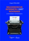 """Balkanizacija Interneta i """"smrt"""" novinara"""