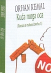 Kuća moga oca (Roman o malom čoveku 1)