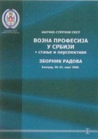 Vojna profesija u Srbiji : stanje i perspektive : zbornik radova