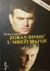 Zoran Đinđić u mreži mafije