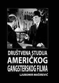 Društvena studija američkog gangsterskog filma
