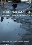 Beograd Gazela - vodič kroz sirotinjsko naselje