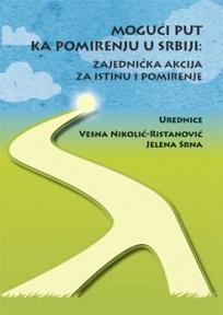 Mogući put ka pomirenju u Srbiji