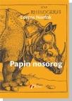 Papin nosorog