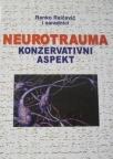 Neurotrauma : konzervativni aspekt