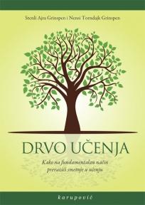 Drvo učenja : kako na fundamentalan način prevazići smetnje u učenju