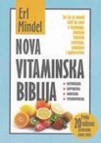 Nova vitaminska biblija : revidirana i dopunjena