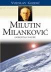 Milutin Milanković - Gorostas nauke