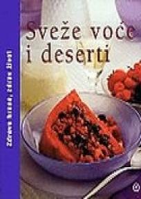 Sveže voće i deserti