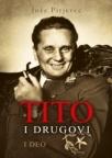 Tito i drugovi - I deo