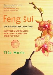 Feng šui: Život po principima feng šuija