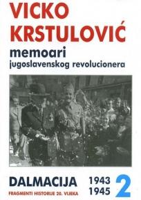 Memoari jugoslavenskog revolucionera 2 (1943-1945)