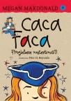 Caca Faca proglašava nezavisnost