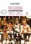 100 godina na olimpijskim igrama 1912-2012.