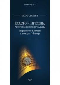 Kosovo i Metohija - četiri pravno-politička eseja