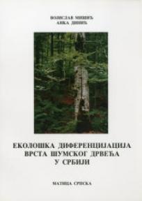 Ekološka diferencijacija vrsta šumskog drveća u Srbiji