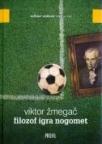 Filozof igra nogomet