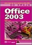 Office 2003 - do kraja