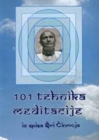 101 tehnika meditacije iz spisa Šri Činmoja