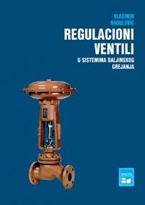 Primena regulacionih ventila u sistemima daljinskog grejanja