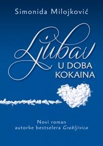 Ljubav u doba kokaina