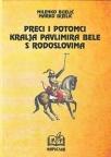 Preci i potomci kralja Pavlimira Bele s rodoslovima