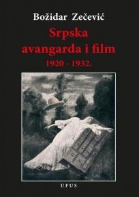 Srpska avangarda i film 1920-1932.