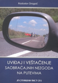 Uviđaj i veštačenje saobraćajnih nezgoda na putevima
