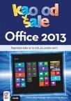 Office 2013 Kao od šale