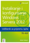 Instaliranje i konfigurisanje Windows Servera 2012