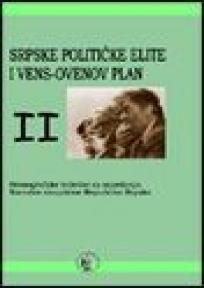 Srpske političke elite i Vens-Ovenov plan 1-2