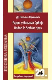 Radon u banjama Srbije / Radon in Serbian spas